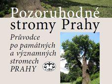 Pozoruhodné stromy Prahy (Les Arbres remarquables de Prague), photo: Libris