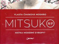 Книга «Мицуко» Власты Чигаковой Ноширо, издательство Jota, Фото: Радио Прага