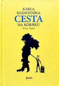 'Le voyage en Corse de Karel Klenotník', photo: Maťa