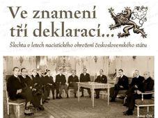 K tématu se vztahyje výstava Ve znamení tří deklarací..., která je k vidění na Novoměstské radnici v Praze do 26. října 2014