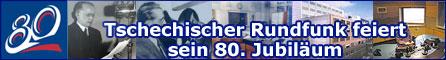 80 Jahre Tschechischer Rundfunk