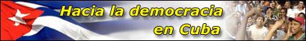 Hacia la democracia en Cuba