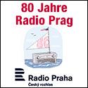 80 Jahre Radio Prag