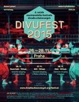 Plakát Divufest 2015 (Zdroj: www.divadloutlacovanych.org)