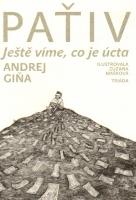 Kniha Andreje Gini Paťiv - Ještě víme, co je úcta (Zdroj: Nakladatelství Triáda)
