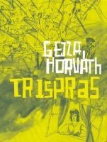 Gejza Horváth: Trispras (Zdroj: G+G)