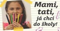 Projekt Mami, tati, já chci do školy! (Zdroj: Slovo 21)