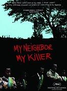 'Mon voisin, mon tueur'