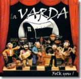 La Varda, 'Folk you!'