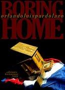 """Portada de la obra """"Boring Home""""."""