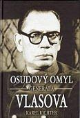 «Роковая ошибка генерала Власова»