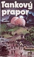 'Tankový prapor' de Josef Škvorecký, foto: Sixty-Eight Publishers