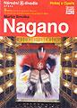 Nagano im Prager Ständetheater