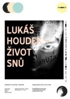 Lukáš Houdek: Život snů