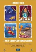 Poněkud nešťastný materiál z konference bojuje proti stereotypům o  romských ženách, ale vedle žebrání, magie a kradení uvádí také romské tradiční oděvy