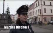 Policistka Martina Blechová ve filmu Díky, že se ptáte