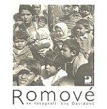 Romové ve fotografii Evy Davidové