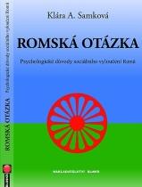 Publikace Romská otázka s podtitulem Psychologické důvody sociálního vyloučení Romů