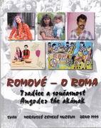 Romové. Tradice a současnost