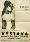 """J. Peca, """"Výstava romského uměleckého kovářství a portrétů J. Peci"""", Muzeum dělnického hnutí, Brno,  1970"""