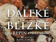 Выставка «Далекое/ Близкое / Илья Репин и русское искусство» (Фото: Южночешская галерея Миколаша Алеша)