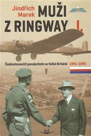 Jindřich Marek, 'Muži zRingway'