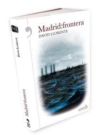 Madrid-frontera-port. Editorial Alrevés