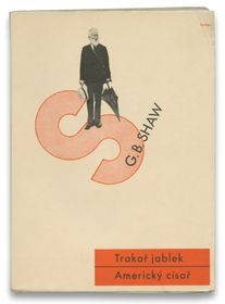 Ladislav Sutnar, couverture pour Trakař jablek, Americký císař (La Charette de pommes) de George Bernard Shaw, Éd. Družstevní práce, Praha, 1932 / Collection Pierre Ponant