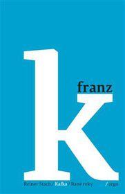 'Kafka: Los Primeros Años' de Reiner Stach, foto: Argo