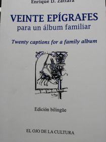 Veinte epígrafes para un álbum familiar, foto: Enrique Molina