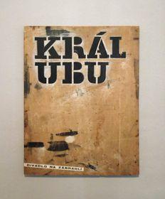 Návrh plakátu ke hře A. Jarryho Král UBU, Divadlo Na zábradlí, 1964, foto: Miroslav Krupička