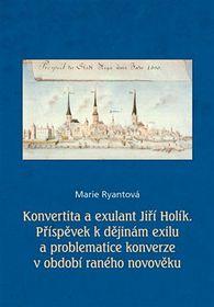 Konvertita aexulant Jiří Holík