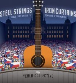 'Steel Strings and Iron Curtains – Songs that Ignited the Downfall of Communism', photo: The Yehla Collective