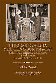 'Checoslovaquia y el Cono Sur 1945-1989' de Michal Zourek, foto: Karolinum