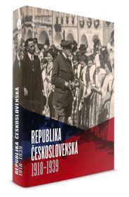 'La République tchécoslovaque 1918-1939', photo: Académie des sciences tchèques