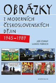 «Картинки из новой чехословацкой истории», фото: Knižní klub