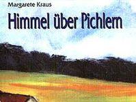 'Himmel über Pichlern, Erinnerungen an eine Jugend'