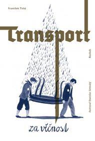 """""""Der Transport hinter die Ewigkeit"""" (Foto: Baobab)"""