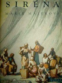 Marie  Majerová: La sirène