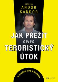 Andor Šándor - 'How to Survive Not Only a Terrorist Attack', photo: Autreo publishing
