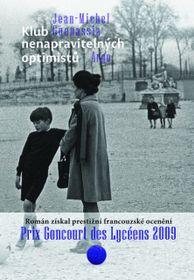 'Le club des incorrigibles optimistes', photo: Argo