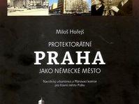 'Protektorátní Praha jako německé město', photo: Mladá fronta