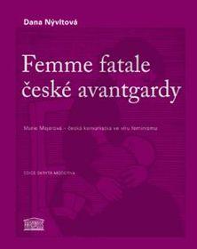 La femme fatale de l´avant-garde tchèque