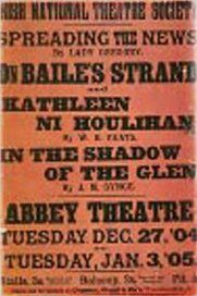 Poster for opening of Abbey Theatre featuring 'In the Shadow of the Glen'