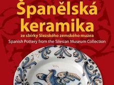 Cerámica Española en el Museo Silesio de Opava