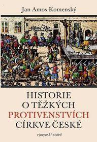 Historie otěžkých protivenstvích církve, zdroj: Knihy Dobrovský