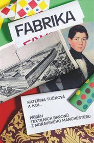 """Tučkovás Buch """"Fabrika"""""""