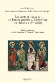 'Les Saints et leur culte en Europe centrale au Moyen Âge', photo: Brepols