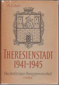 """H. G. Adler: """"Theresienstadt"""""""