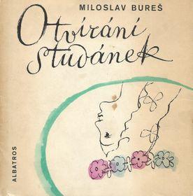 """Miloslav Bureš: """"Die Öffnung der Brunnen"""" (Quelle: Verlag Albatros)"""